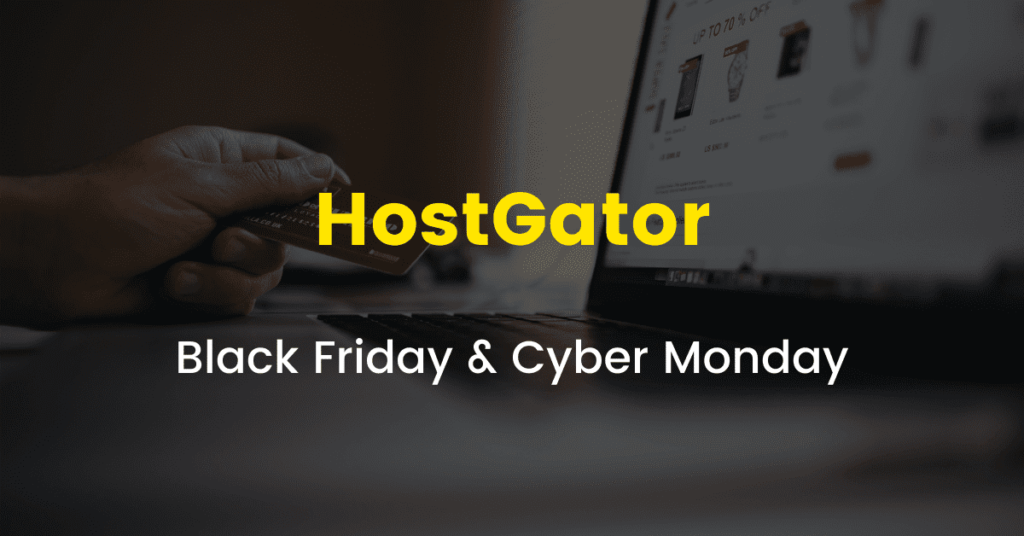 HostGator Black Friday Cyber Monday Sale 2020