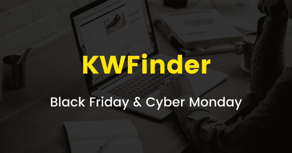 KWFinder Black Friday