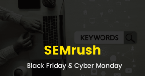 Semrush Black Friday