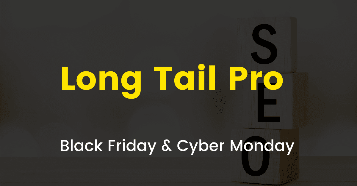 Long Tail Pro Black Friday