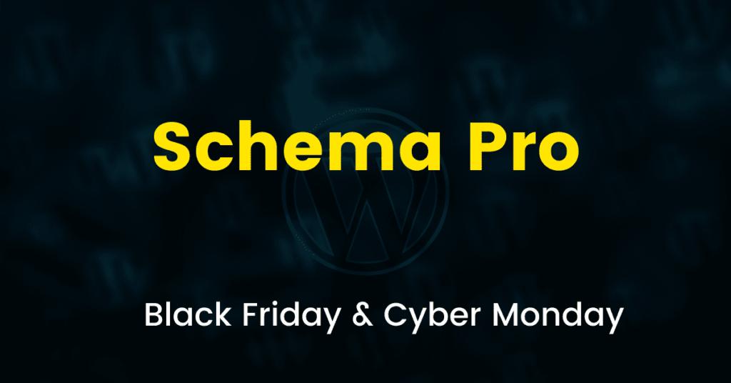 Schema Pro Black Friday Sale