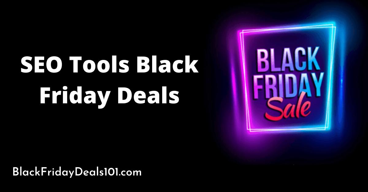 SEO Tools Black Friday Deals